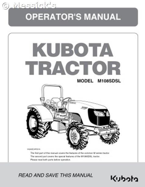 Kubota: M108SDSL Operators Manual, Part # 3N630-99717